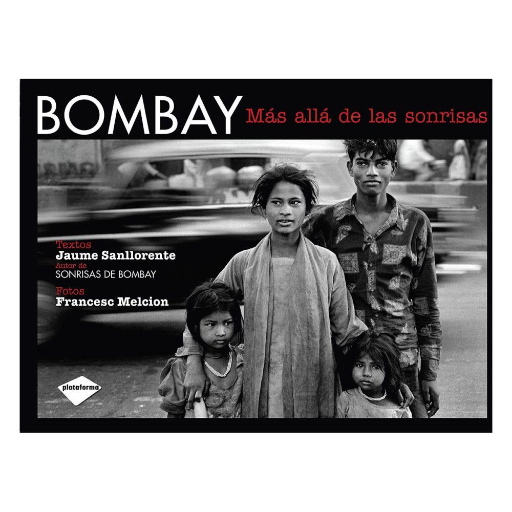Bombay: más allá de las sonrisas