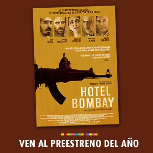 Preestreno solidario de la película 'Hotel Bombay' @ Cine Proyecciones