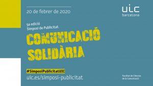 V Simposi de Publicitat: Comunicació Solidària @ Universitat Internacional de Catalunya