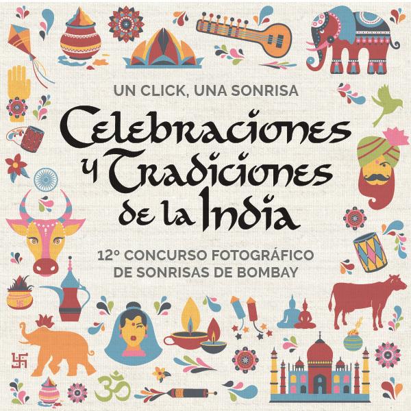 """12º concurso de fotografía """"Un click, una sonrisa""""- Celebraciones y tradiciones de la India"""